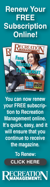 Recreation Management Magazine - Renew Your FREE Subscription Online!