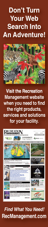 Don't Turn Your Web Search Into An Adventure! Visit Recreation Management to find the right products, services and solutions for your facility.